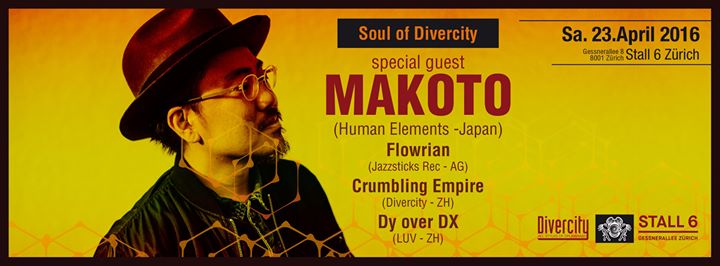 Soul of Divercity with MAKOTO (Japan) @ Stall 6, 23. April 2016