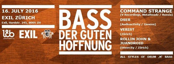 Bass der guten Hoffnung @ 16. 07.16, Exil Zürich