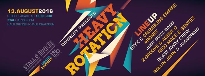 Heavy Rotation – Street Parade @ Stall 6, 13.08.2016