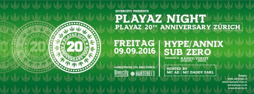 Playaz 20th Anniversary Zürich – DJ HYPE, ANNIX, SUB ZERO