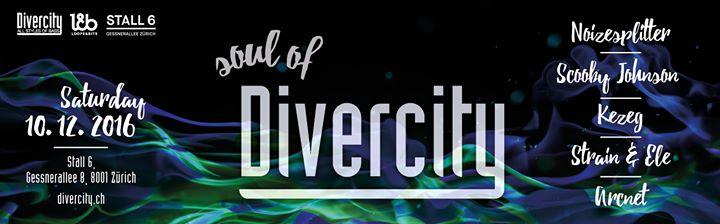 Soul of Divercity @ Stall 6, Zürich, 10.12.2016