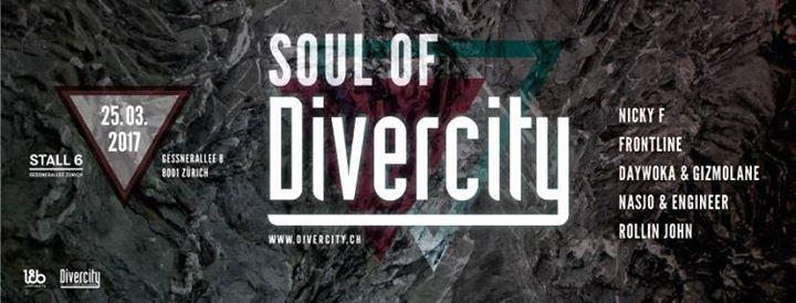 Soul of Divercity @ Stall6, Zürich – 25.03.2017