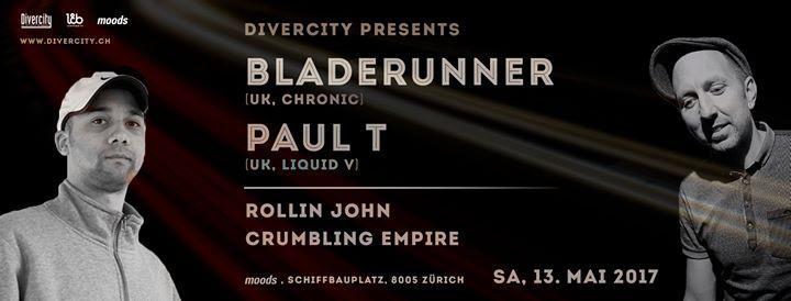 Divercity presents: Bladerunner & Paul T @ Moods, Zürich – 13.05.2017