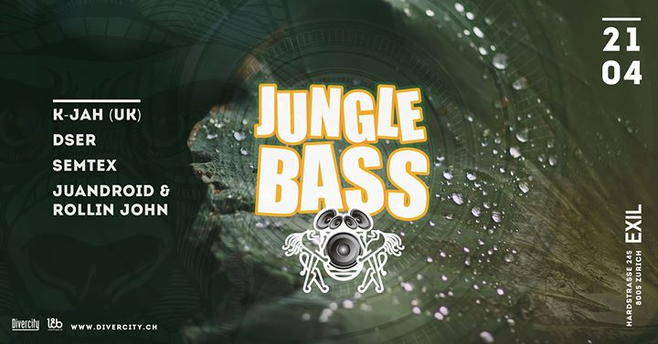 Jungle Bass with K-Jah (UK) @ EXIL, Zürich – 21.04.2018