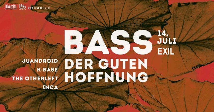 Bass der Guten Hoffung @ EXIL, Zürich – 14.07.2018
